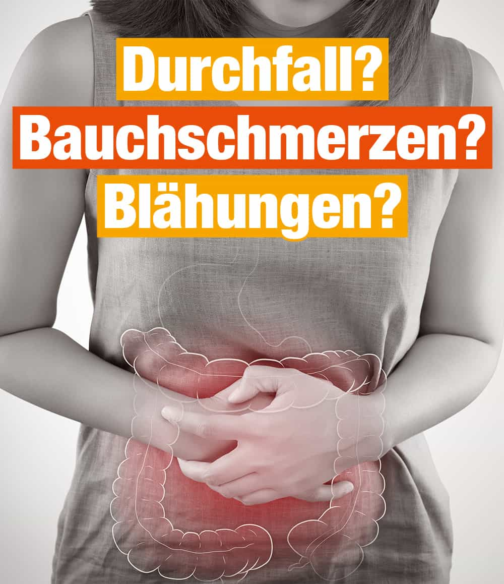 Darmbeschwerden: Durchfall, Bauchschmerzen, Blähungen